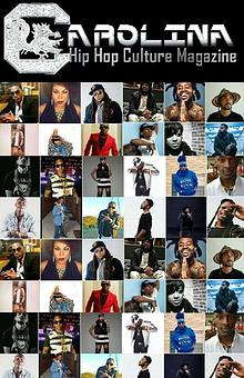 Carolina Hip Hop Culture Magazine: Leaders of the Carolinas 2017