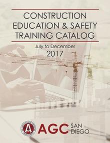 AGC San Diego Education & Safety Training Catalog - July to Dec 2017
