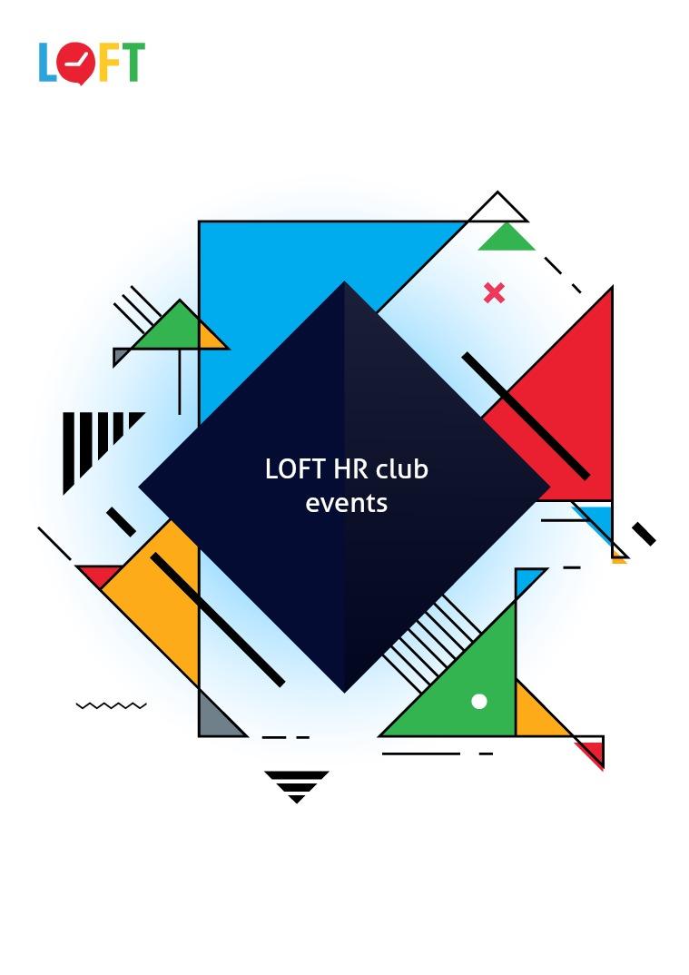 Loft HR club Loft HR club events