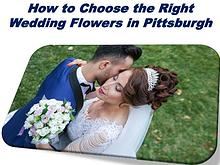 How to Choose the Right Wedding Flowers in Pittsburgh