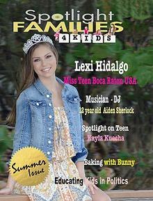 Spotlight Families 4 Kids Magazine - Summer Issue 2017