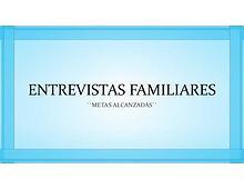 ENTREVISTAS FAMILIARES