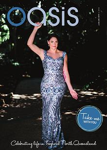 Oasis Magazine - Cairns & Tropical North Queensland