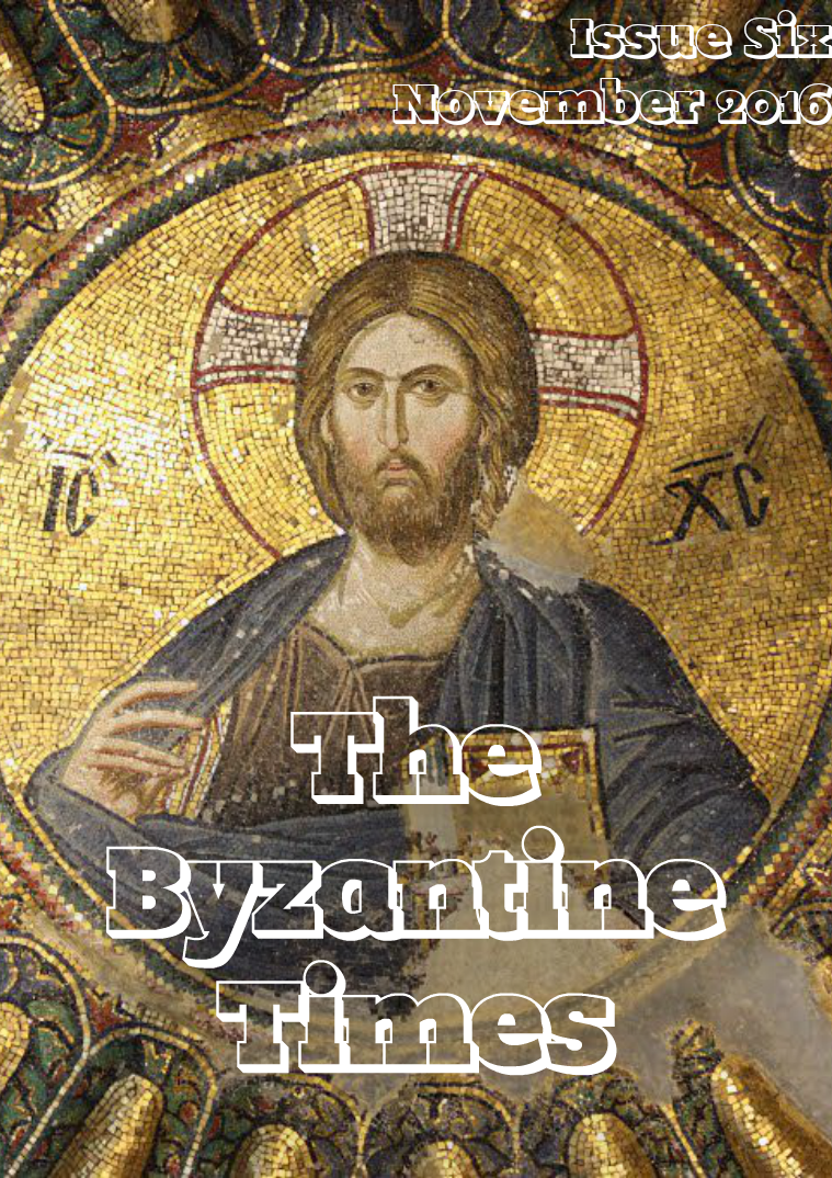 The Byzantine Times Issue 6, November 2016