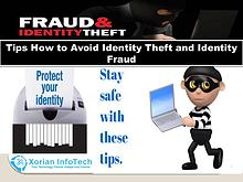 Xorian Infotech - Tips How to Avoid Identity Theft and Identity Fraud