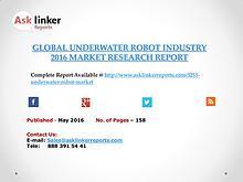 Global Underwater Robot Market 2016-2020 Report