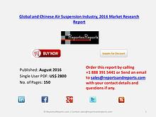 Air Suspension Market 2016 Global and Chinese Industry Scenario 2021