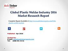 Global Plastic Welder Market Production and Industry Share Forecast