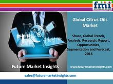 Citrus Oils Market with Worldwide Industry Analysis to 2026