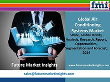 Air conditioning systems market with Worldwide Industry Analysis to 2