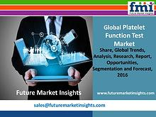 Platelet Function Test Market Growth and Segments,2016-2026