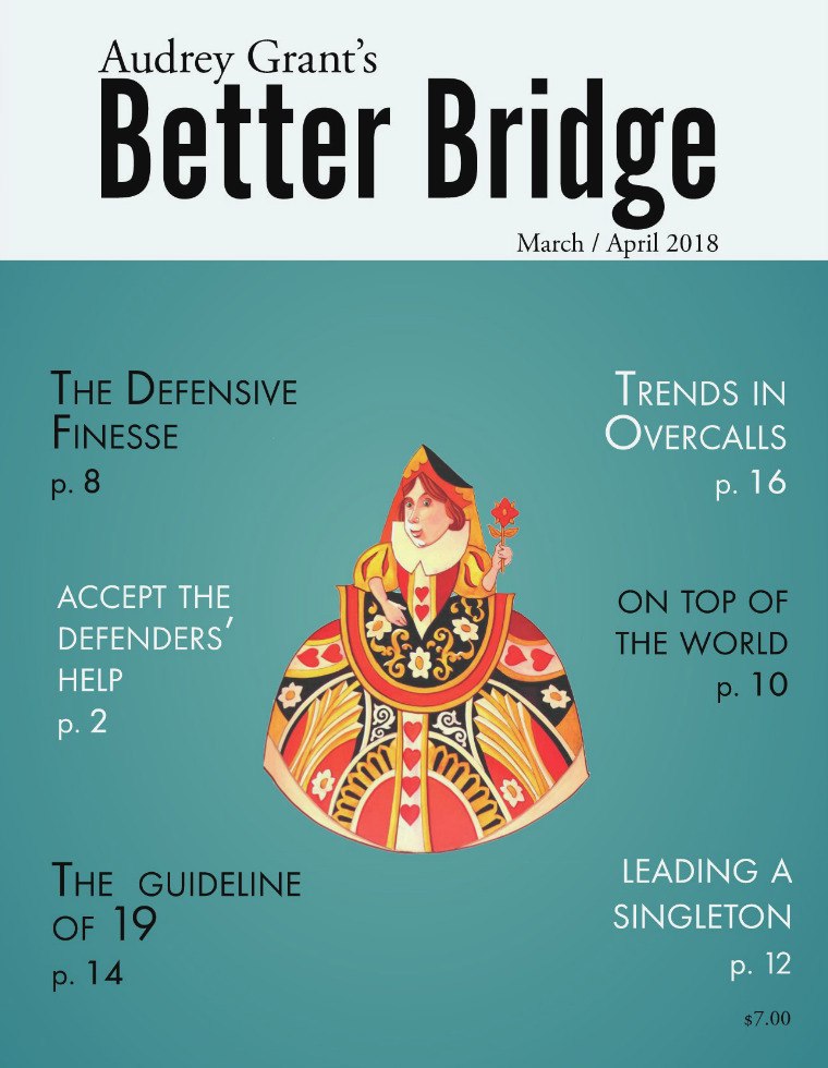AUDREY GRANT'S BETTER BRIDGE MAGAZINE March / April 2018