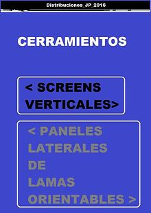 CATÁLOGO CERRAMIENTOS/SCREENS VERTICALES-LAMAS ORIENTABLES