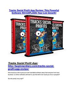 Tracks Social Profit App TRUTH review and EXCLUSIVE $25000 BONUS Tracks Social Profit App reviews and bonuses Tracks Social Profit App