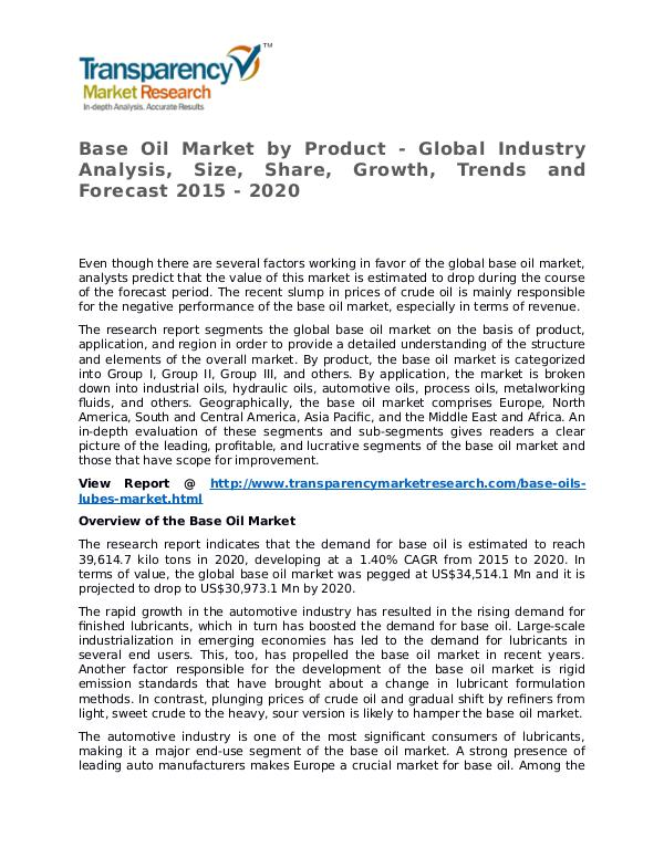 global lubricants and base oils market Join your peers at the only international forum in the sub-continent providing essential market information for the industry in india the conference sets the drivers of the indian market in a global context, and a range of acknowledged experts examine the major factors influencing the base oils and lubricants landscape in india.