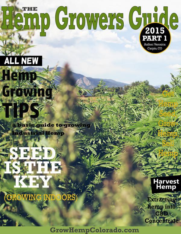 The Hemp Grower Guide The Hemp Grower Guide Issue 1