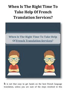 When Is The Right Time To Take Help Of French Translation Services