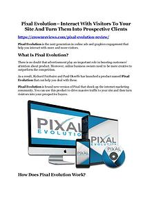 Pixal Evolution Review and (MASSIVE) $23,800 BONUSES