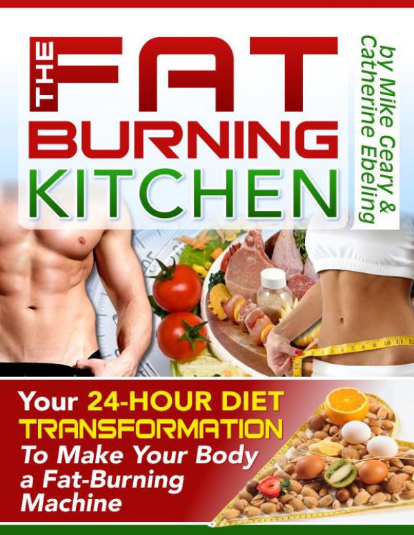 The Fat Burning Kitchen Your 24 Hour Diet