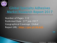 Global Specialty Adhesives Market Research Report 2017