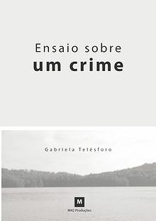 Ensaio sobre um crime