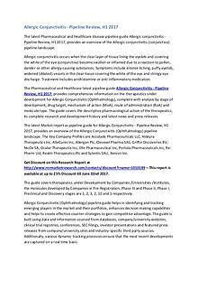 Allergic Conjunctivitis Pipeline Therapeutics Market Report H1 2017