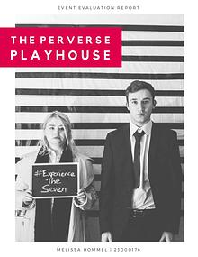 The Perverse Playhouse - Event Evaluation