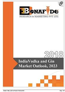 'India Vodka and Gin Market Outlook,2023'