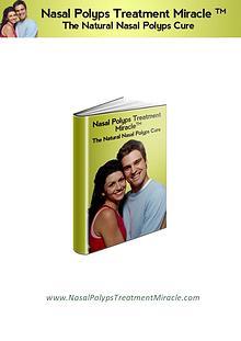 Download Free: Nasal Polyps Treatment Miracle PDF / Book