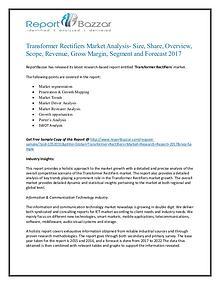 Transformer Rectifiers Market Analysis- Outlook, Segment 2017