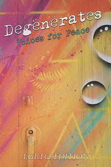 Degenerates: Voices for Peace