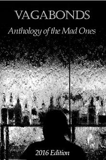 Vagabonds: Anthology of the Mad Ones