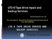 LTO 6 Tape drive repair and backup Services- Pertho Engineers