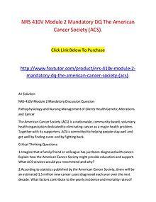 NRS 410V Module 2 Mandatory DQ The American Cancer Society (ACS).