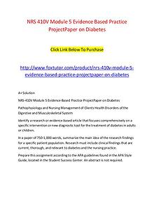 NRS 410V Module 5 Evidence Based Practice ProjectPaper on Diabetes