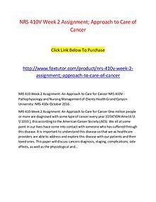 NRS 410V Week 2 Assignment; Approach to Care of Cancer