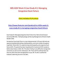NRS 410V Week 3 Case Study # 2; Managing Congestive Heart Failure