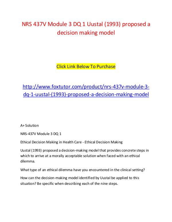 ethical dilemma in the clinical setting decision making model identified by uustal be applied to thi