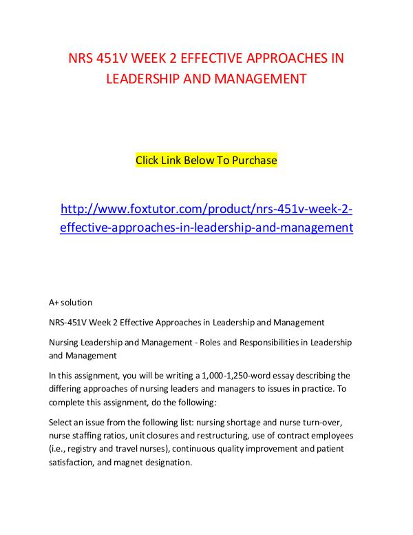 nrs v week effective approaches in leadership and management  nrs 451v week 2 effective approaches in leadership and management 2 nrs 451v week 2 effective approaches in leadership