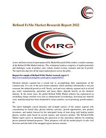 Refined FeMn Market Growth, Size, Trends and Regional Forecast