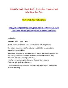 NRS 440V Week 2 Topic 2 DQ 1 The Patient Protection and Affordable Ca