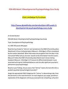 PCN 605 Week 3 Developmental Psychopathology Case Study