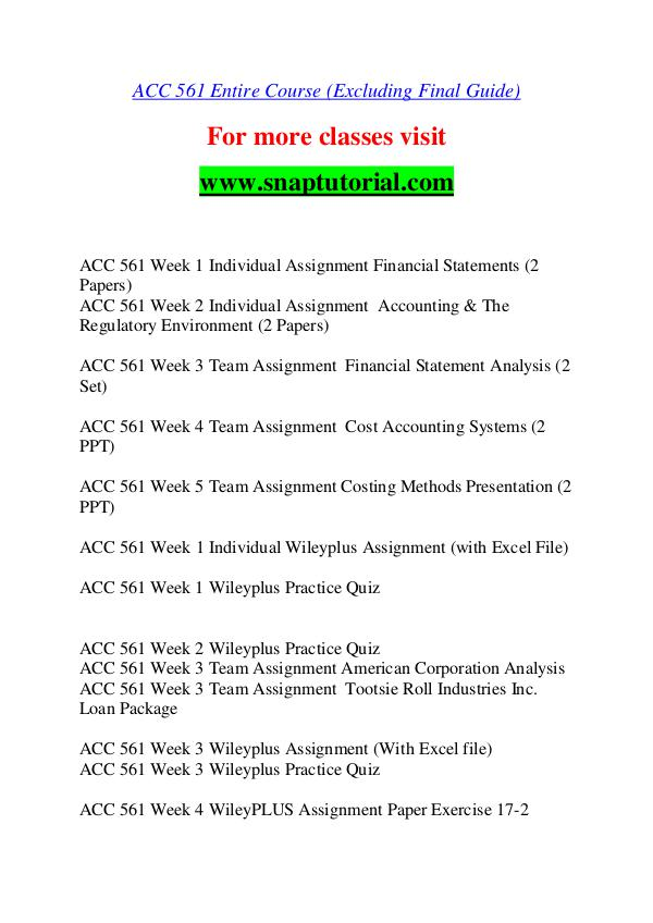 acc 561 week 1 guide Acc 561 week 2 wileyplus practice quiz this tutorial was rated a+ by students like you acc 561 week 1 individual assignment financial statements (2 papers) (new.