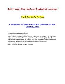 CJA 343 Week 4 Individual Anti-drug Legislation Analysis