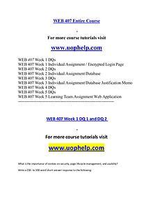 WEB 407 help A Guide to career/uophelp.com