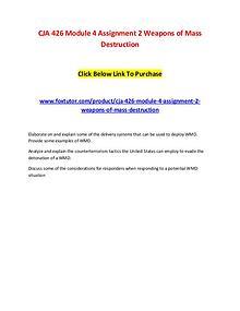 CJA 426 Module 4 Assignment 2 Weapons of Mass Destruction