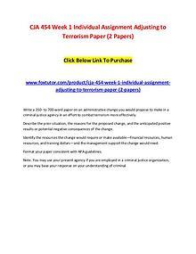 CJA 454 Week 1 Individual Assignment Adjusting to Terrorism Paper (2