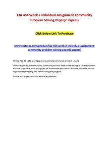 CJA 454 Week 2 Individual Assignment Community Problem Solving Paper(
