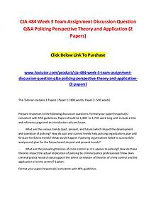 CJA 484 Week 3 Team Assignment Discussion Question Q&A Policing Persp
