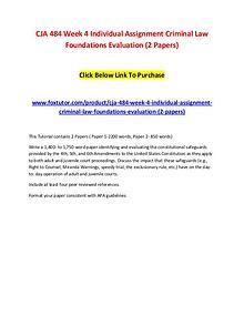 CJA 484 Week 4 Individual Assignment Criminal Law Foundations Evaluat